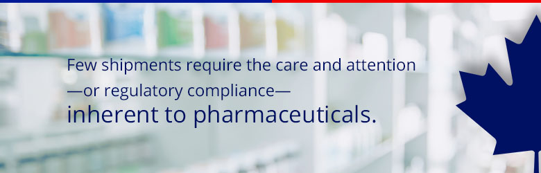 few shipments required the care and attention - or regulatory compliance - inherent to pharmaceuticals.