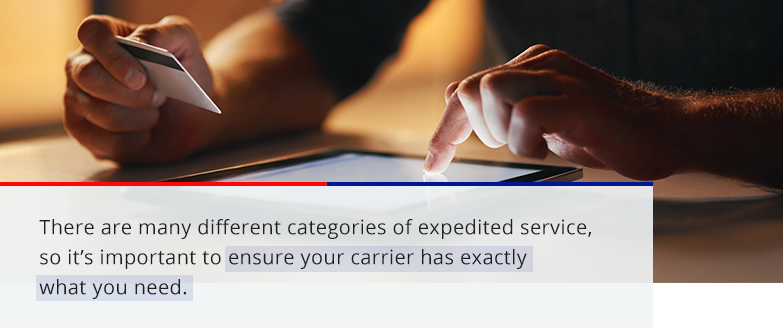 there are many different categories of expedited service