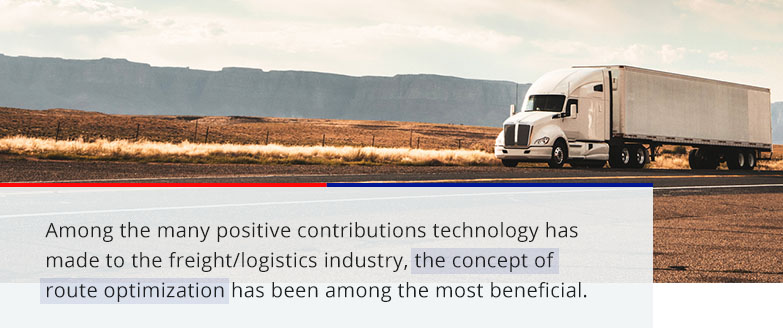 the concept of route optimization has been among the most beneficial contributions to the freight/logistics industry
