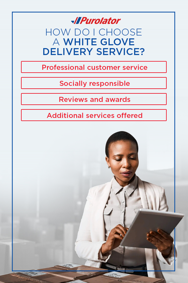 How do I choose a white glove delivery service
