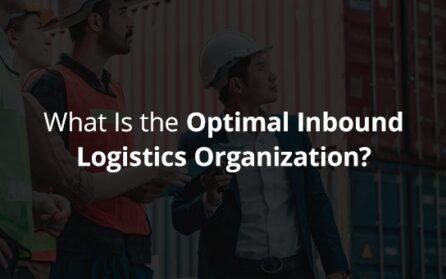 What-is-the-optimal-inbound-logistics-organization