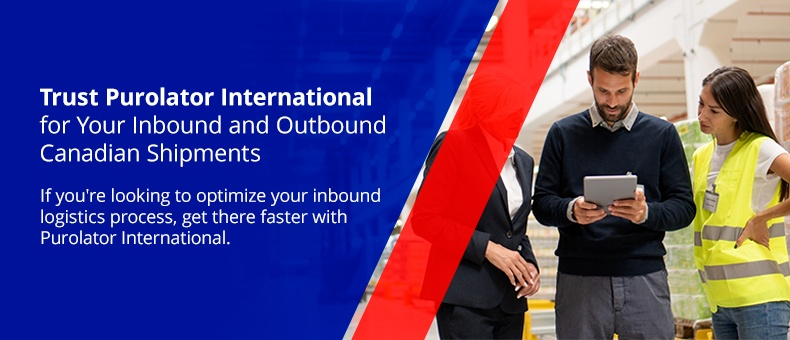 Trust Purolator International for Your Inbound and Outbound Canadian Shipments