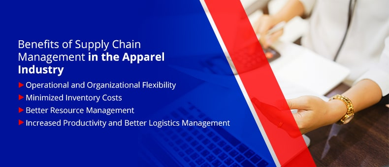 Benefits of Supply Chain Management in the Apparel Industry
